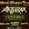 Live Review | Metal Alliance 2013 – ANTHRAX, EXODUS, HIGH ON FIRE, MUNICIPAL WASTE, HOLY GRAIL…Seriously?!